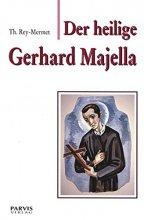 Der heilige Gerhard Majella