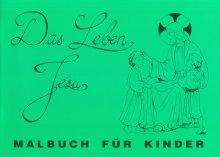 Malbuch Das Leben Jesu