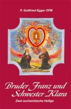 Bruder Franz und Schwester Klara