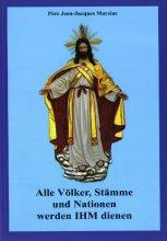 Alle Völker, Stämme und Nationen werden IHM dienen