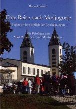 Eine Reise nach Medjugorje