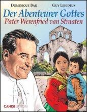 Der Abenteurer Gottes Pater Werenfried van Straten - Comic