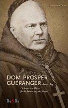 Dom Prosper Guéranger 1805-1875