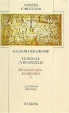 Homiliae in evangelia II / Evangelienhomilien II