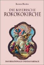 Die bayerische Rokokokirche