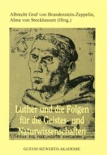 Luther und die Folgen für die Geistes- und Naturwissenschaften